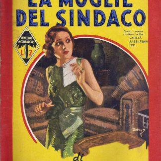"""A.k. Green, """"La Moglie del Sindaco"""" Romance Policial Italiano 1935, Giallo Mondadori"""