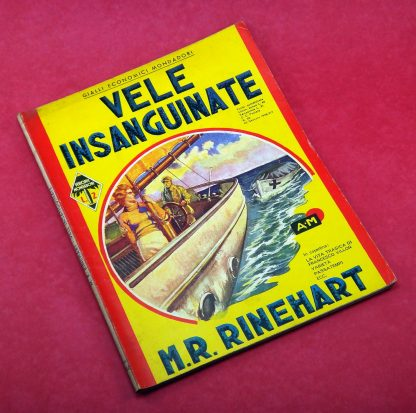 M.R. Rinehart, Vele Insanguinate - Gialli Mondadori Itália 1936