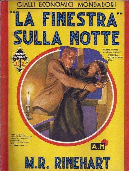M. R. Rinehart, La Finestra Sulla Notte – Giallo Itália 1937 Coleção Giallo Itália 1933 familiamuda.com.br 2