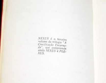 Henry Miller, Crucificação Encarnada, Rara Coleção 3 Vol Autograda - Sexus, Plexus e Nexus