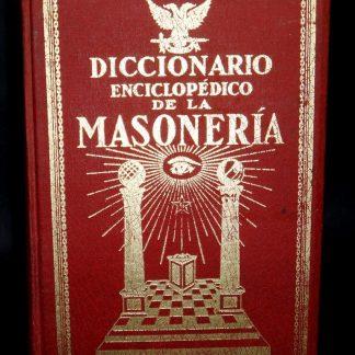 Maçonaria: Diccionario Enciclopédico De La Masonería, 3 Vols